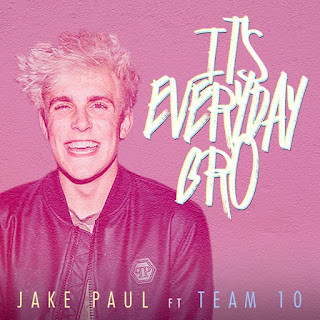 Lirik Lagu Jake Paul - It's Everyday Bro
