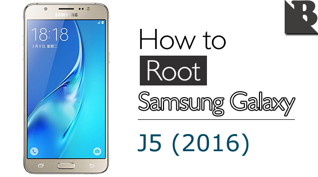 How To Root Samsung Galaxy J5 (2016) SM-J510 And Install TWRP Recovery