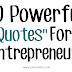 12 Powerful Quotes For Entrepreneur 2017