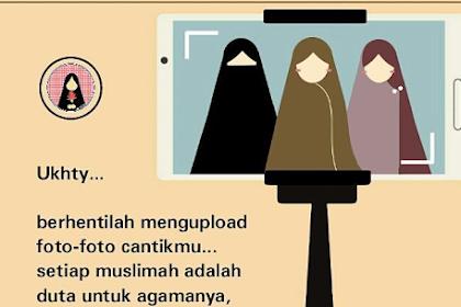 Seruntuk Sahabat Muslimah Yang Gemar Selfie dan diupload di Media Social