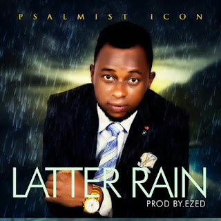 Gospel Song: Download Latter Rain By Psalmist Icon
