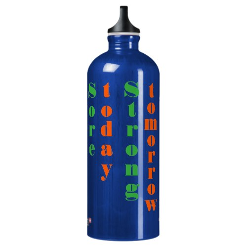 Sore Today Strong Tomorrow | Cool Water Bottle