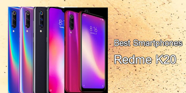 Best Peoples Choice Xiaomi's Redmi K20 Lauched On 28 May In China