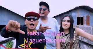Download Lagu Sabar Ini Ujian mp3 Nella Kharisma Feat RPH | Laguenak.com