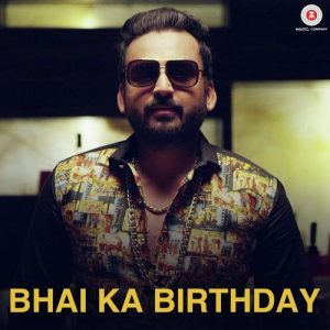 Bhai Ka Birthday (2017)