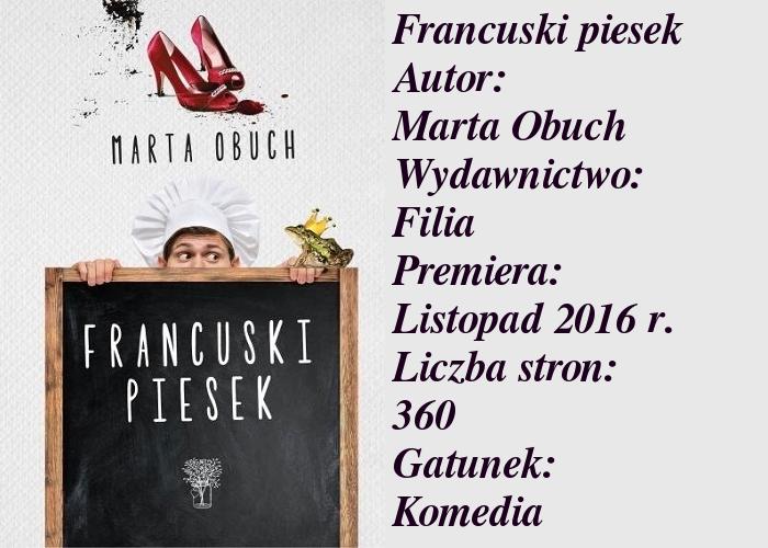 """Tańcowała Igła... z Marchewką? Czyli o niezwykłej komedii Marty Obuch """"Francuski piesek""""."""