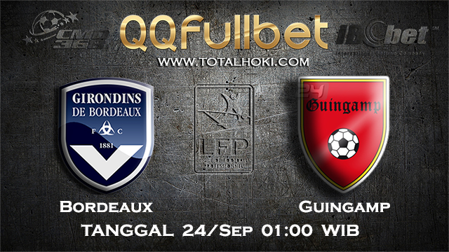 PREDIKSIBOLA - PREDIKSI TARUHAN BOLA BORDEAUX VS GUINGAMP 24 SEPTEMBER 2017 (LIGUE 1)