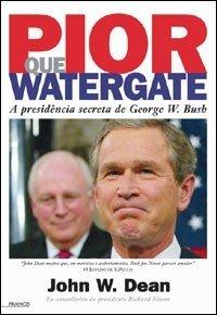 livro pior que watergate bush promoção