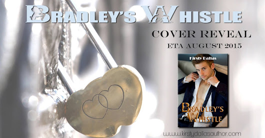*Cover Reveal* BRADLEY'S WHISTLE (Porn Stars of Romance #2) by Kirsty Dallas @KirstyDallas