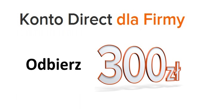 Konto Direct dla Firm z premia 300zl w ING Banku Slaskim