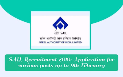 SAIL Recruitment 2019: Application for various posts up to 9th February, gettitnow