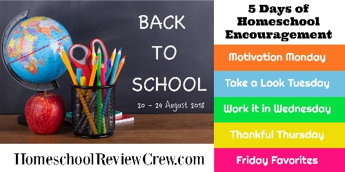 http://schoolhousereviewcrew.com/work-it-in-wednesday-5-days-of-homeschool-encouragement/