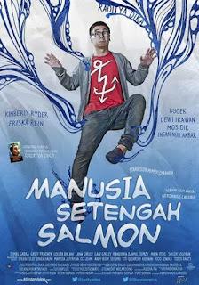 Download Manusia Setengah Salmon (2013)