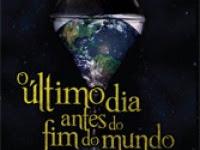 """Resenha: """"O último dia antes do fim do mundo"""" -  Ases da literatura"""