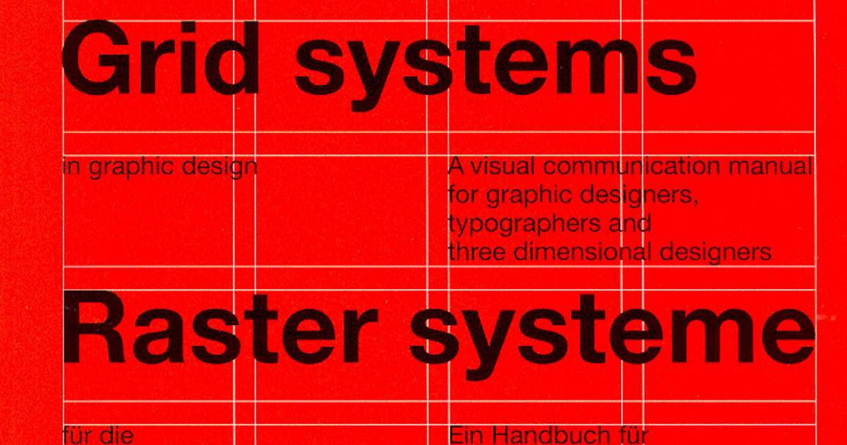Holly O Connor Studio Practice Grid Systems In Graphic Design Joseph Muller Brockman