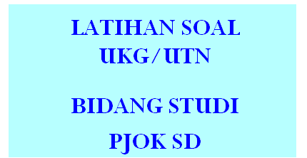 Download Soal Pretes UKG PJOK SD