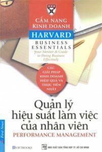 Cẩm Nang Kinh Doanh Harvard: Quản Lý Hiệu Suất Làm Việc Của Nhân Viên - Harvard Business
