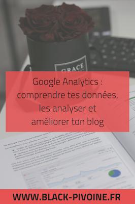 Google Analytics : l'outil pour améliorer ton blog