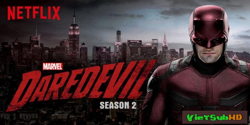 Phim Siêu Nhân Mù (phần 2) Hoàn Tất (13/13) VietSub HD | Daredevil (season 2) 2016