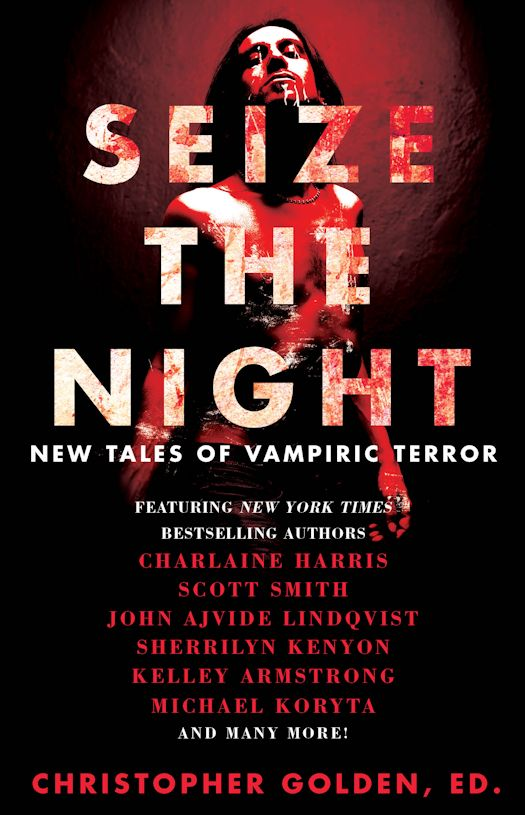 Feature: Seize the Night edited by Christopher Golden