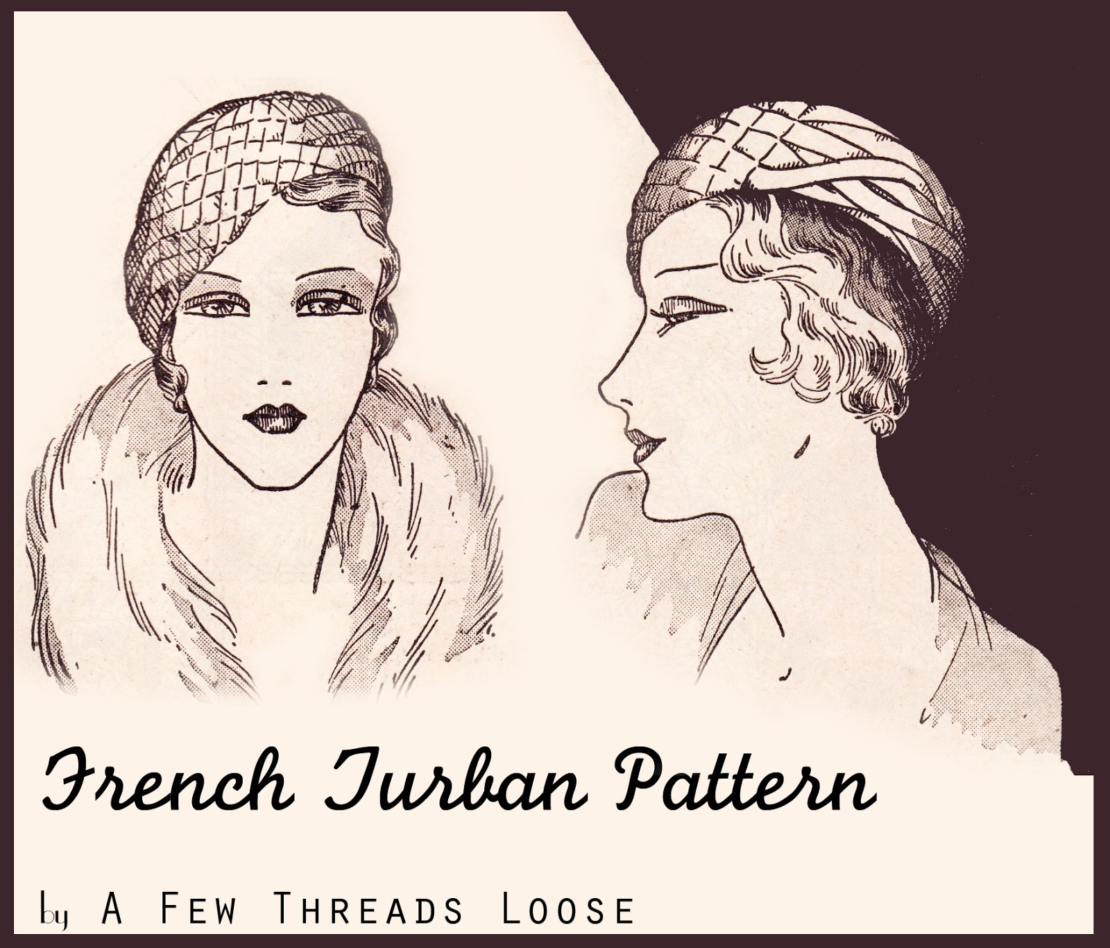 A Few Threads Loose  A Free French Turban Pattern from 1932 a65944fe115