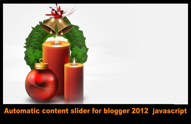 Automatic content slider for blogger 2012 javascript by