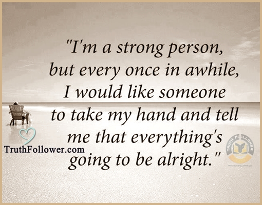 Im A Strong Person Quote And Sayings