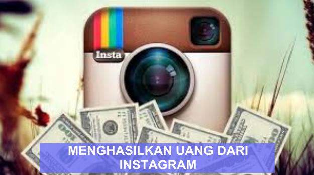 Menghasilkan Uang Di Instagram