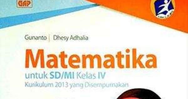Buku Matematika Kelas 4 Sd Kurikulum 2013 Sekolahdasar Net