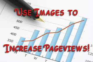 Use Images to Increase PageViews!