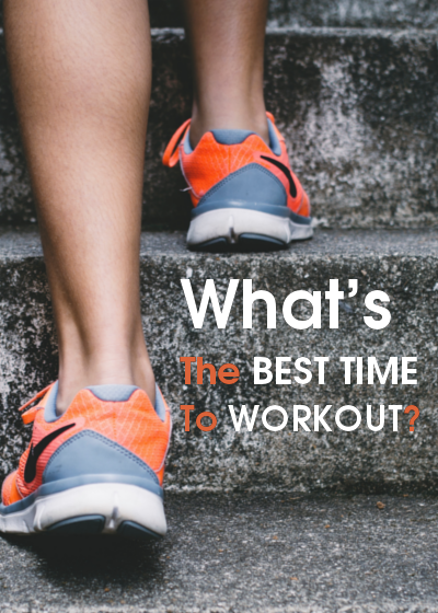 What's The Best Time To Workout