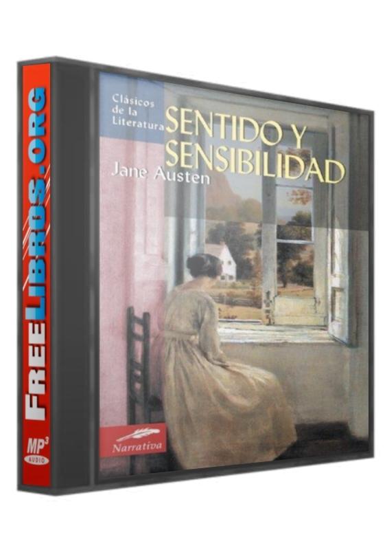 Sentido y Sensibilidad – Jane Austen [AudioLibro]