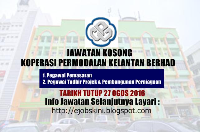 jawatan kosong Koperasi Permodalan Kelantan Berhad ogos 2016