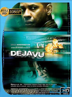Deja Vu (Cambiando el pasado) (2006) HD [1080p] Latino [GoogleDrive] SilvestreHD