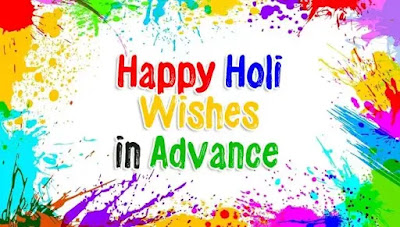 happy holi in advance 2019 wishes
