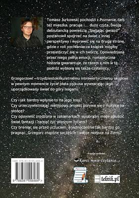 """Premiera powieści """"Sięgając gwiazd"""" Tomasza Jurkowskiego"""