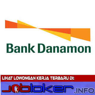 Rekrutmen Bank Danamon Cabang Banjarmasin 2018