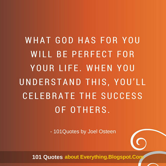 What God Has For You Will Be Perfect For Your Life Joel Osteen