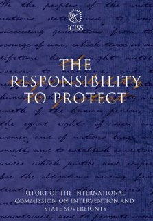 "International Commission on Intervention and State Sovereignty ""Responsibility to Protect"" 2001"