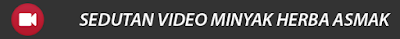 Sedutan Video Minyak Herba Asmak
