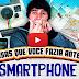 11 coisas que você fazia antes do smartphone; você se lembra?