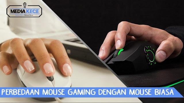 Perbedaan Mouse Gaming Dengan Mouse Biasa