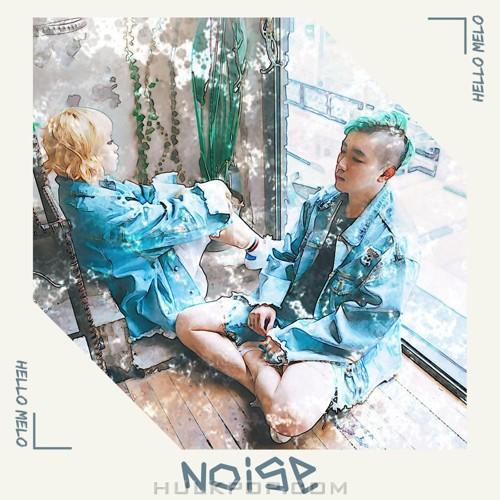 HelloMelo – Noise – Single
