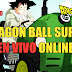 Dragon Ball Super EN VIVO Directo de Japón