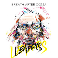 Breath After Coma - Leaders