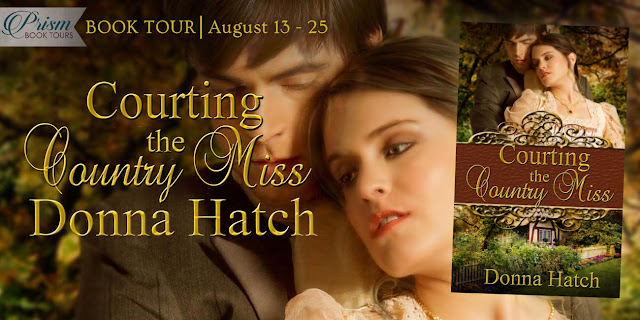 We're launching the Book Tour for COURTING THE COUNTRY MISS by DONNA HATCH!