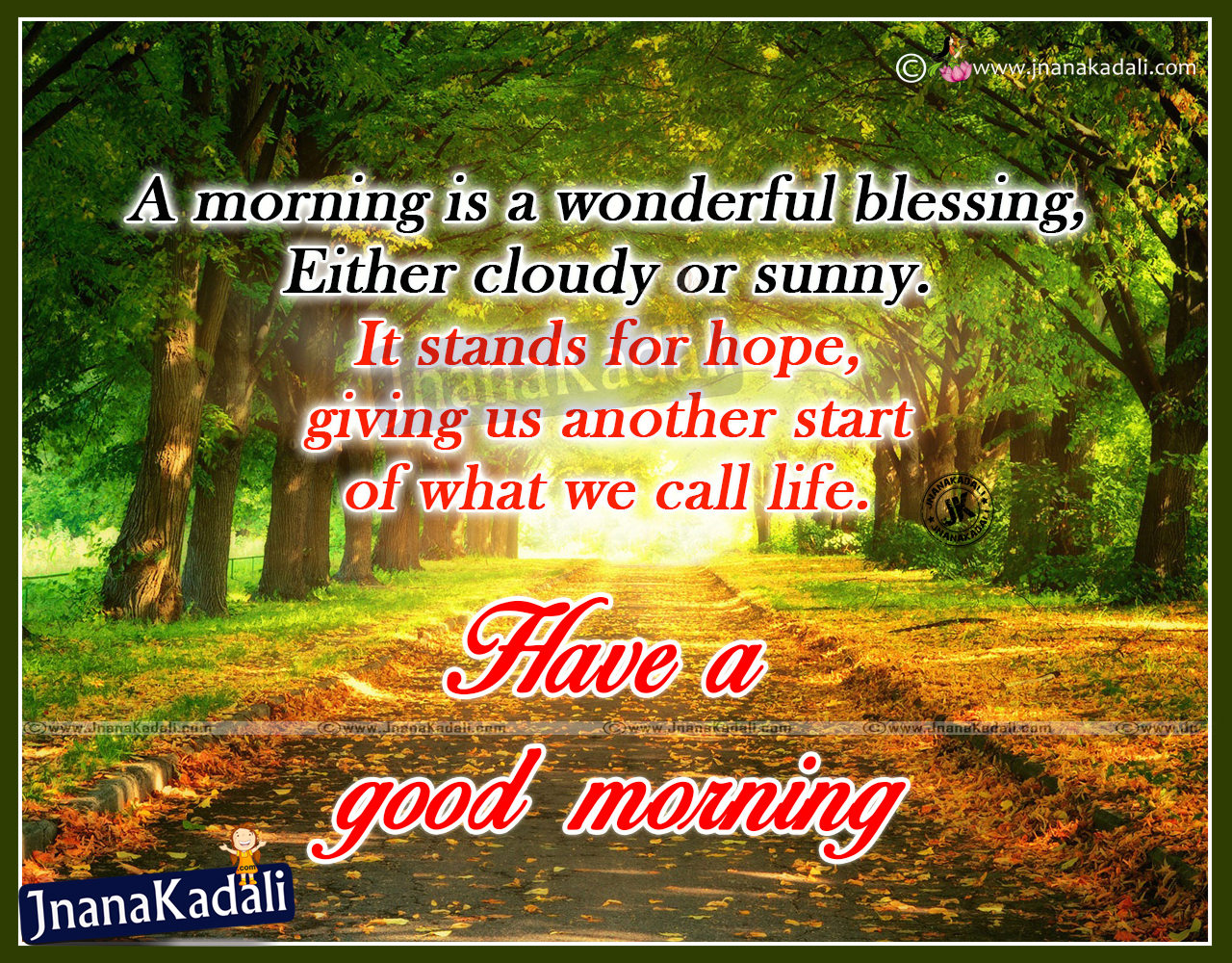 Beautiful good morning cards and wishes quotations for all jnana here is a best good morning quotes and sayings greetings in english language famous and new good morning best pictures free inspiring good morning sayings kristyandbryce Gallery