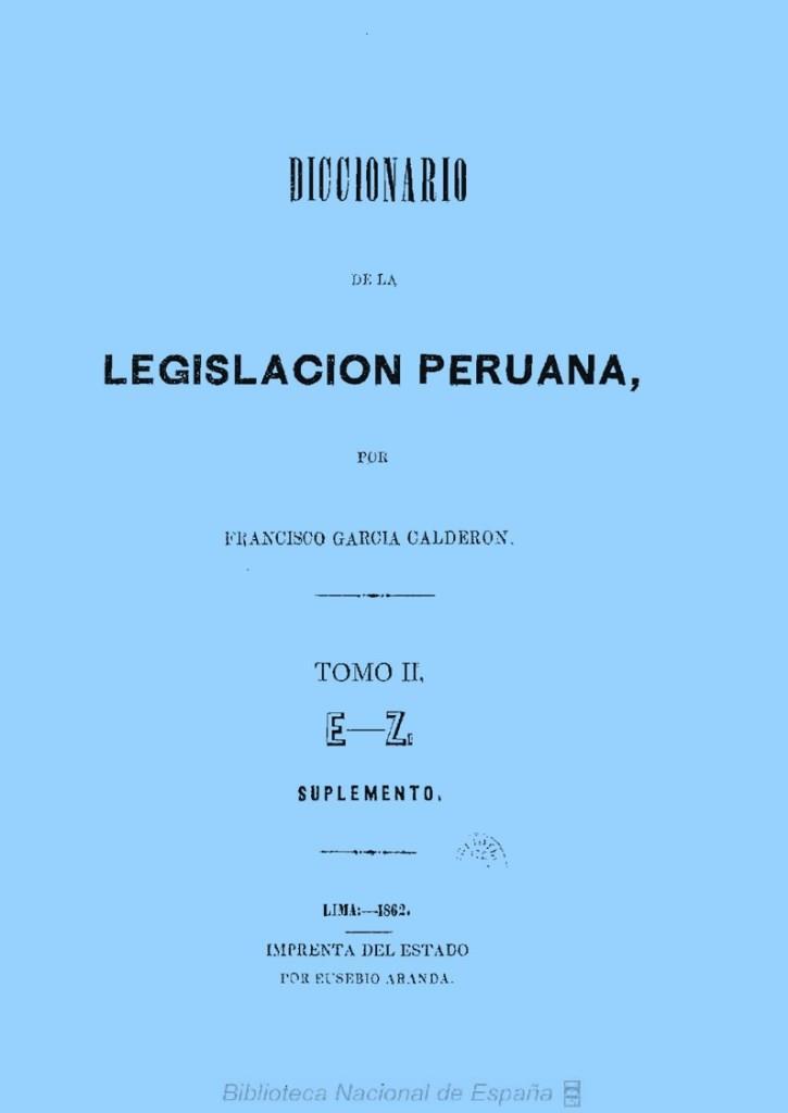 Diccionario de la legislación peruana, Tomo II E-Z