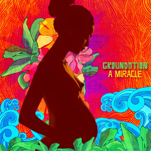 Download da Semana (65) – Groundation – A Miracle