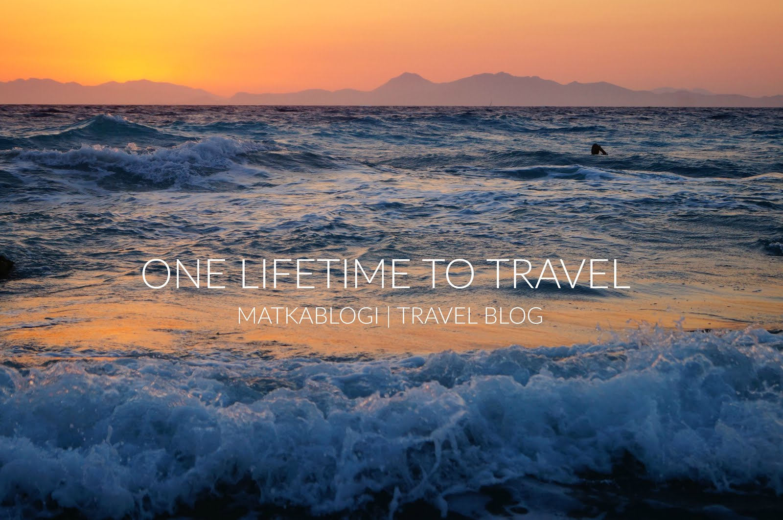 ONE LIFETIME TO TRAVEL
